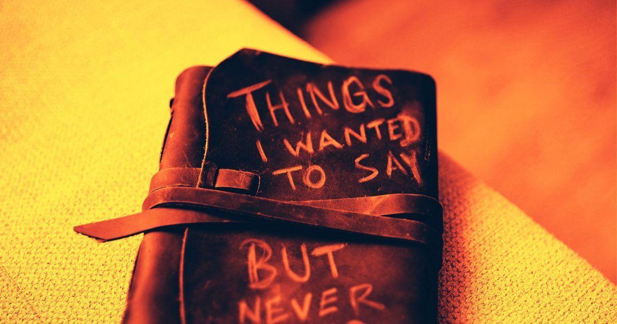 """Tagebuch mit der Aufschrift """"Things I wanted to say but never did"""". Doch Blogs sind viel mehr als Online-Tagebücher."""